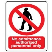 Prohibition safety sign - No Admit Authorized 059